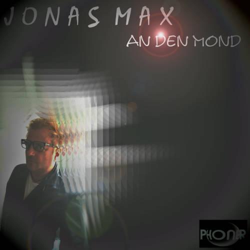 Gefühle rauschen bei Jonas Max: 4 Hits