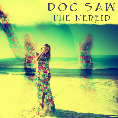 Doc Saw – The Nereid [Vocal house music]