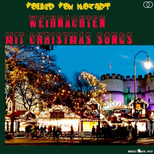 Weihnachten mit Christmas Songs (Album) – Volker von Mozart
